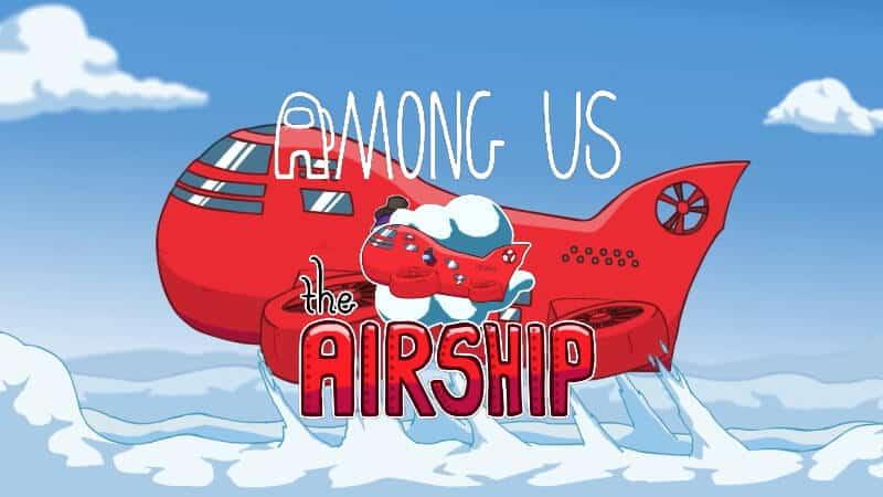Among Us พร้อมลุยแผนที่ Airship เปิดให้เล่น 31 มีนาคมนี้